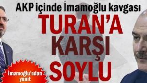 AKP içinde İmamoğlu kavgası... Turana karşı Soylu