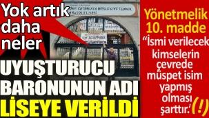 Uyuşturucu kaçakçısı Örfi Çetinkaya adı İstanbul'da liseye verildi. Yok artık daha neler